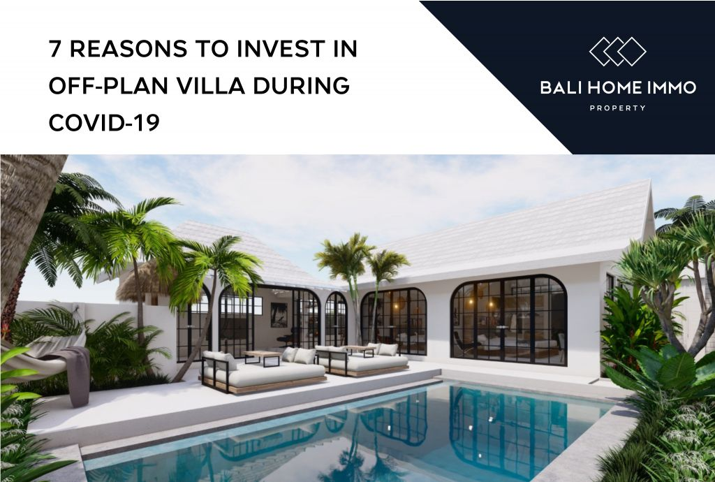 bali-home-immo-7-reasons-to-invest-in-off-plan-villas-during-covid-19
